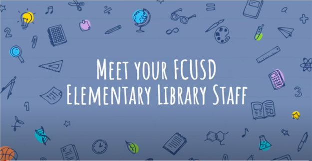 Meet the FCUSD Elementary Librarians!