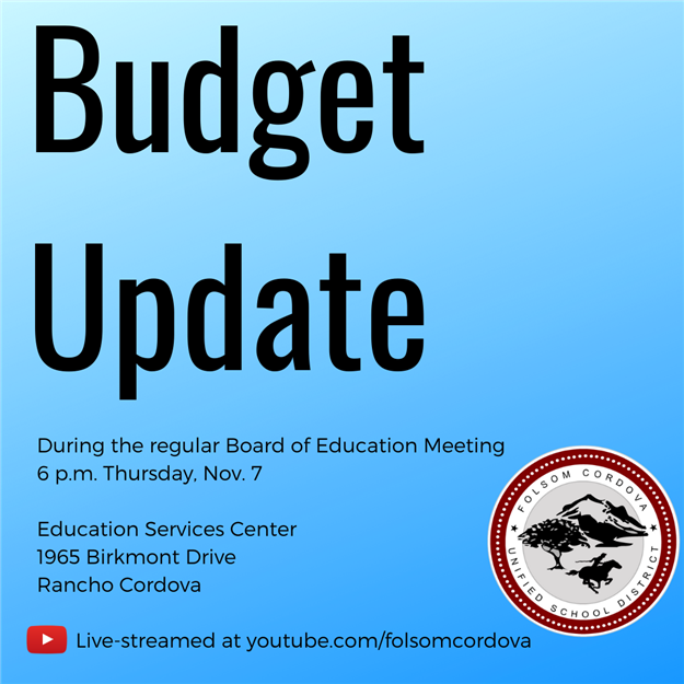 Budget update Nov. 7 and online at youtube.com/folsomcordova