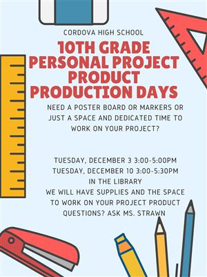 12/3 & 12/10 Personal Project help in the Library from 3-5:30