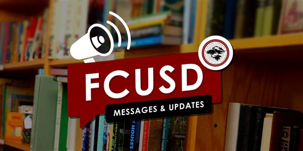 FCUSD Messages and Updates