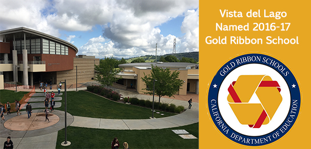 State names Vista del Lago High a Gold Ribbon School
