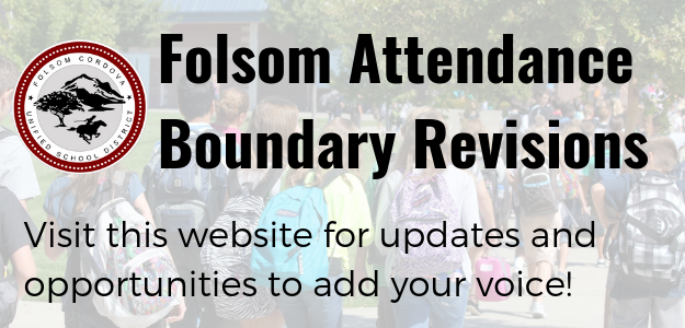 Share your voice! Folsom attendance boundary changes