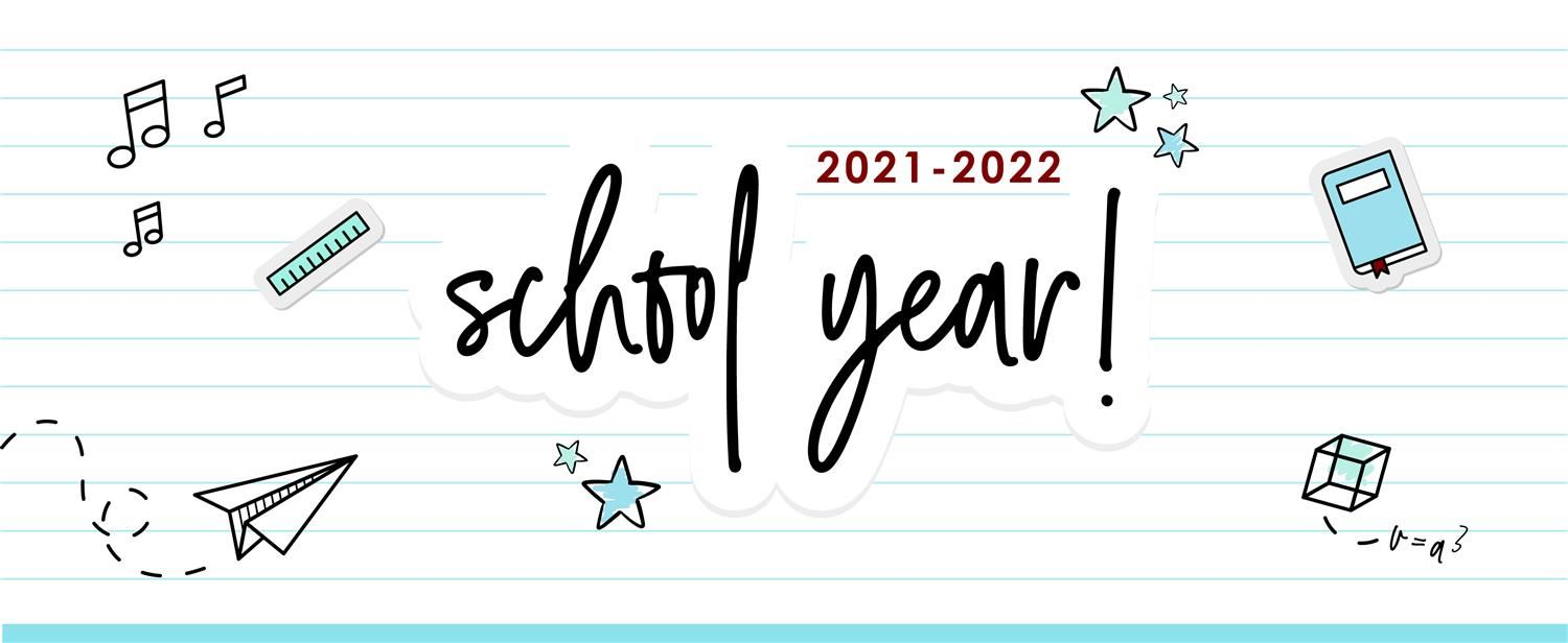 Communication and Community Engagement / 2021-22 School Year Messages and  Links